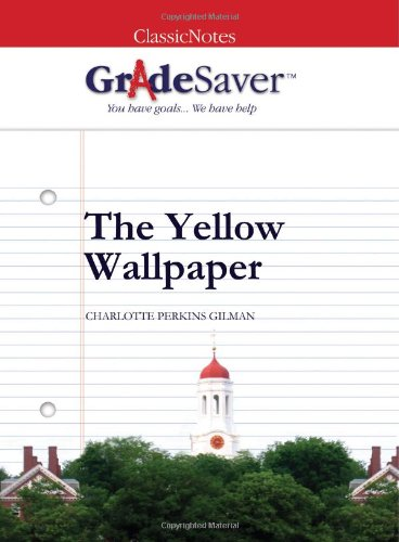 the yellow essays gradesaver the yellow charlotte perkins gilman