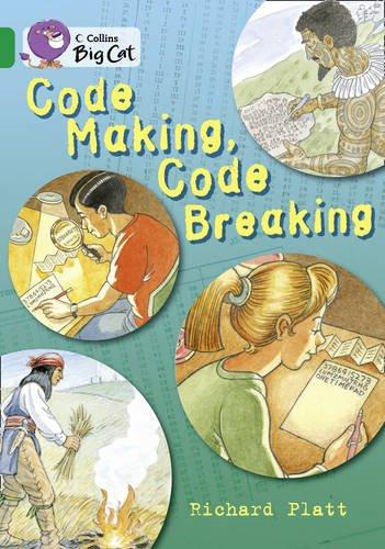 Code Making, Code Breaking (Collins Big Cat) PDF