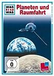 WAS IST WAS TV: Planeten und Raumfahrt