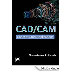 CAD/CAM: Concepts and Applications (English Edition)