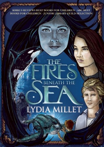 The Fires Beneath the Sea: a novel (Dissenters)