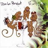 echange, troc Jean-Luc Roudaut - 5 Petits Singes