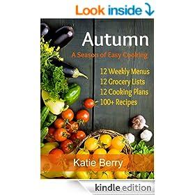 Autumn: A Season Of Easy Cooking
