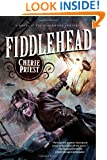 Fiddlehead (The Clockwork Century)