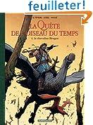 Qu�te de l'Oiseau du Temps (La) - Avant la Qu�te - tome 4 - Le Chevalier Bragon (4)