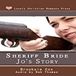 Sheriff Bride Jo's Story | Brooksie Cox