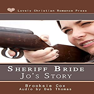 Sheriff Bride Jo's Story Audiobook