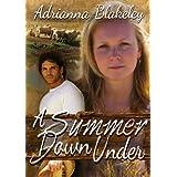A Summer Down Under ~ Adrianna Blakeley