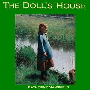 The Doll's House | [Katherine Mansfield]