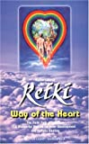 Reiki: Way of the Heart (0915249146) by Lubeck, Walter