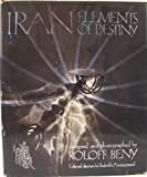 img - for Iran: Elements of Destiny book / textbook / text book