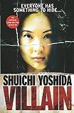 Shuichi Yoshida Villain