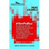 #VemPraRua - As revoltas de junho pelo jovem repórter que recebeu passe livre para contar a história do movimento...