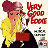 Very Good Eddie: A Musical Comedy (1975 Broadway Revival Cast)