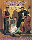 img - for The Kugel Valley Klezmer Band (PJ Library) book / textbook / text book