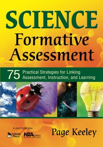 Science Formative Assessment: 75 Practical Strategies for...