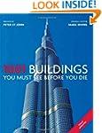 1001: Buildings You Must See Before Y...