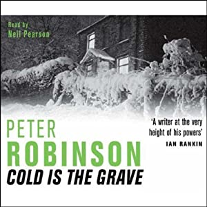 Cold Is the Grave | [Peter Robinson]