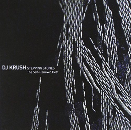 DJ Krush - Stepping Stones: The Self Remixed Best - Zortam Music