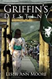 Griffin's Destiny (Griffin's Daughter)