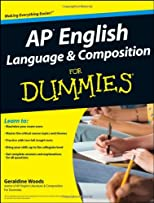 AP English Language & Composition For Dummies (For Dummies (Language & Literature))