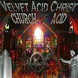 The Church of Acid