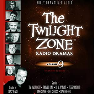 The Twilight Zone Radio Dramas, Volume 9 | [Rod Serling]