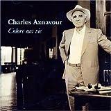 echange, troc Charles Aznavour, Jean-Pierre Bourtayre - Colore Ma Vie