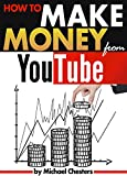 How to Make Money from YouTube: An Essential Guide to Start Making Money on YouTube