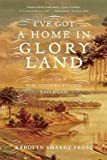 img - for I've Got a Home in Glory Land: A Lost Tale of the Underground Railroad [Paperback] book / textbook / text book