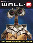 Wall-e the Intergalactic Guide