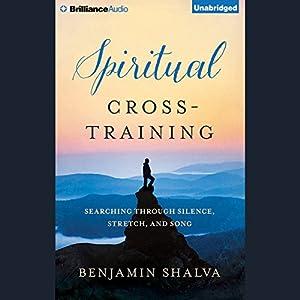 Spiritual Cross-Training Audiobook