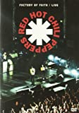 RED HOT CHILI PEPPERS-FACTORY OF FAITH LIVE
