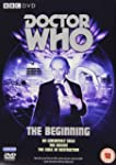 Doctor Who - The Beginning (An Uneart...