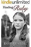 Healing Ruby: A Novel