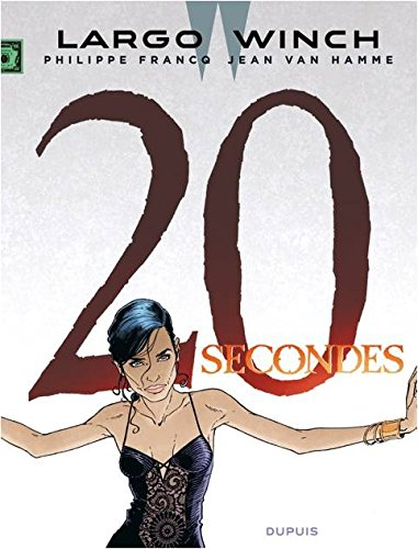 Largo Winch. 20, 20 secondes