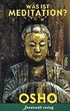 Was ist Meditation?. Edition Osho (3936360618) by Osho