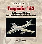 Trag�die 152: Aufbau und Absturz der...