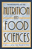 img - for Opportunities in the Nutrition and Food Sciences:: Research Challenges and the Next Generation of Investigators book / textbook / text book