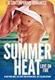 img - for Summer Heat - Love on Fire: 16 Sizzling Romance Novellas book / textbook / text book