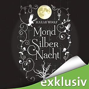 MondSilberNacht (MondLichtSaga 4) Audiobook