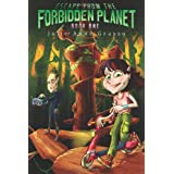 Escape From The Forbidden Planet (Volume 1)