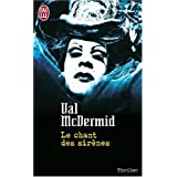 Le chant des sir�nespar Val McDermid