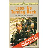Church in Areas of Conflict: No Turning Back (The Church in areas of conflict) Jan Pitt and Dan Wooding