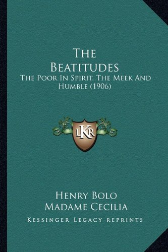 The Beatitudes: The Poor in Spirit, the Meek and Humble (1906)
