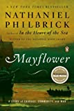 Mayflower: A Story of Courage, Community, and War (0143111973) by Nathaniel Philbrick