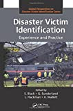 Disaster Victim Identification: Experience and Practice (Global Perspectives on Disaster Victim Identification)
