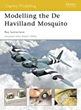 Image of Modelling the De Havilland Mosquito (Modelling Guides)