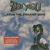 From The Twilight Zone - The Best Of by Zed Yago (2002-11-04)