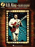 B.B. King Blues Legend + CD